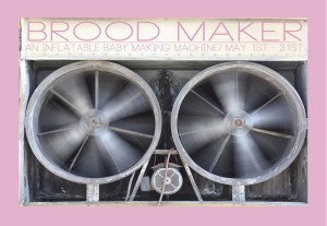 Brood Maker Front